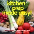 Kitchen Prep Made Easy